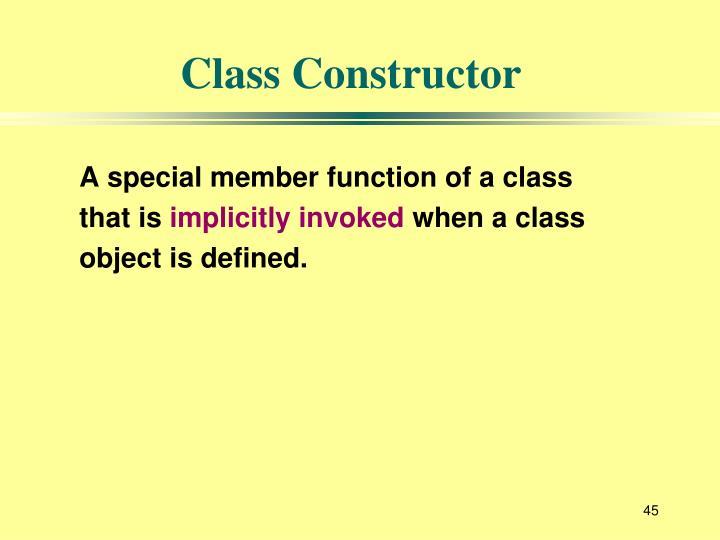 Class Constructor