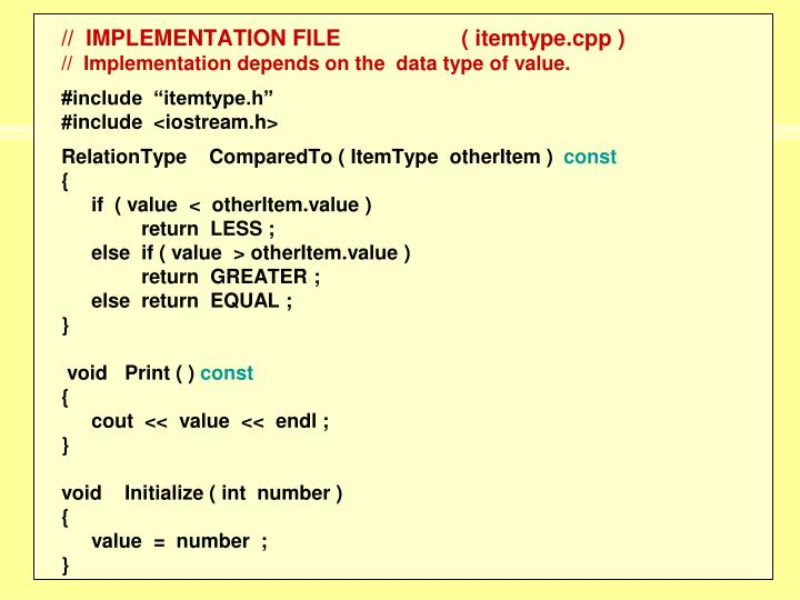 //  IMPLEMENTATION FILE( itemtype.cpp )