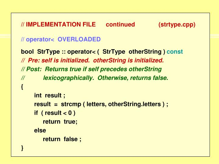 // IMPLEMENTATION FILE      continued              (strtype.cpp)