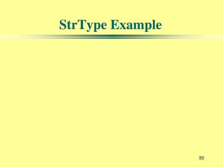 StrType Example