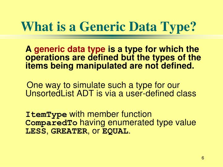 What is a Generic Data Type?