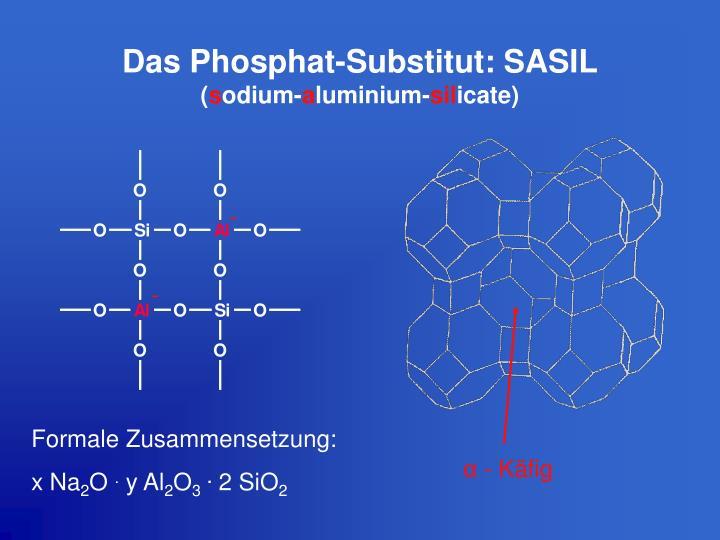 Das Phosphat-Substitut: SASIL