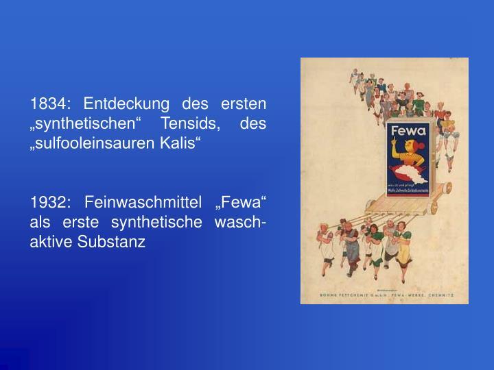 """1834: Entdeckung des ersten """"synthetischen"""" Tensids, des """"sulfooleinsauren Kalis"""""""