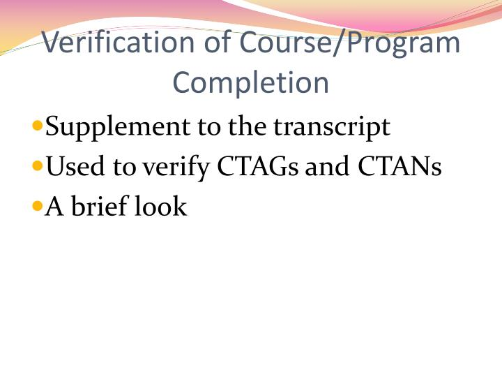 Verification of Course/Program Completion