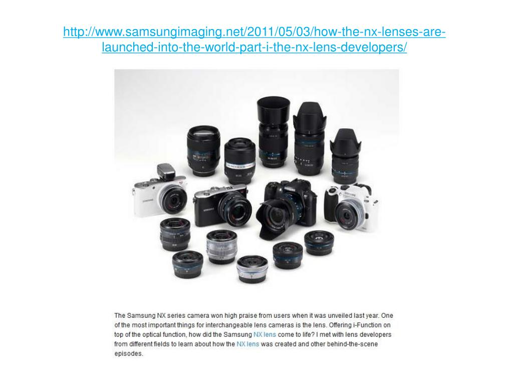 http://www.samsungimaging.net/2011/05/03/how-the-nx-lenses-are-launched-into-the-world-part-i-the-nx-lens-developers/