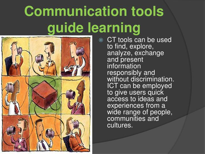 Communication tools guide learning