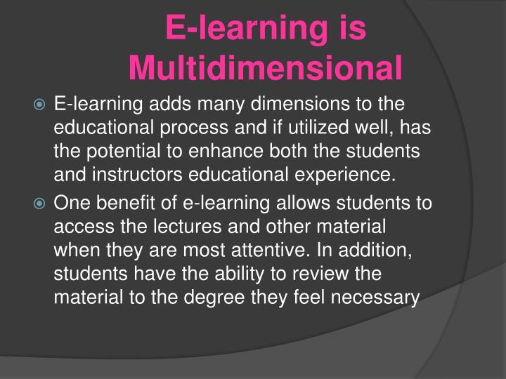 E-learning is Multidimensional