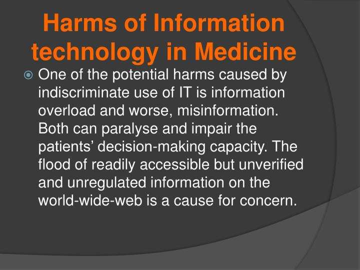 Harms of Information technology in Medicine