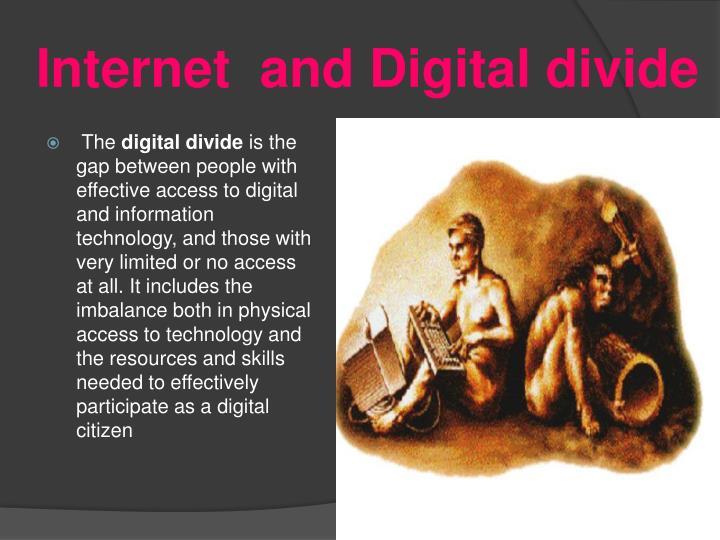 Internet  and Digital divide