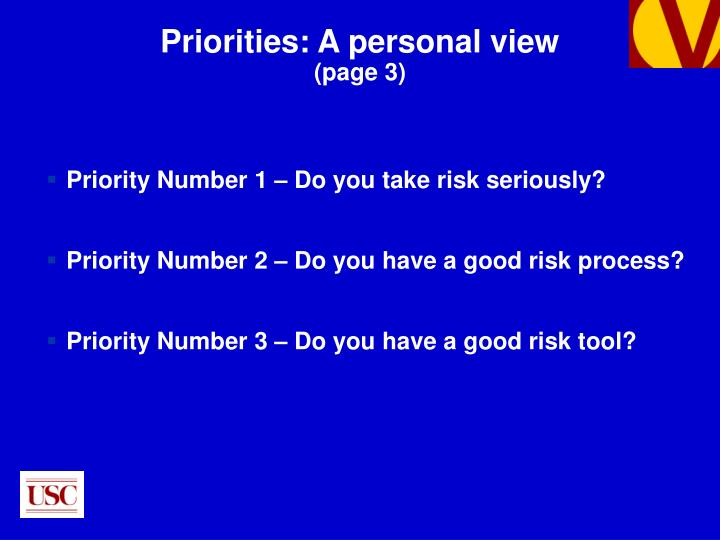 Priority Number 1 – Do you take risk seriously?