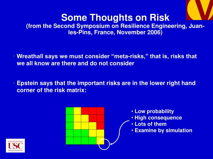 "Wreathall says we must consider ""meta-risks,"" that is, risks that we all know are there and do not consider"