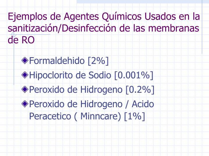 Ejemplos de Agentes Químicos Usados en la sanitización/Desinfección de las membranas de RO