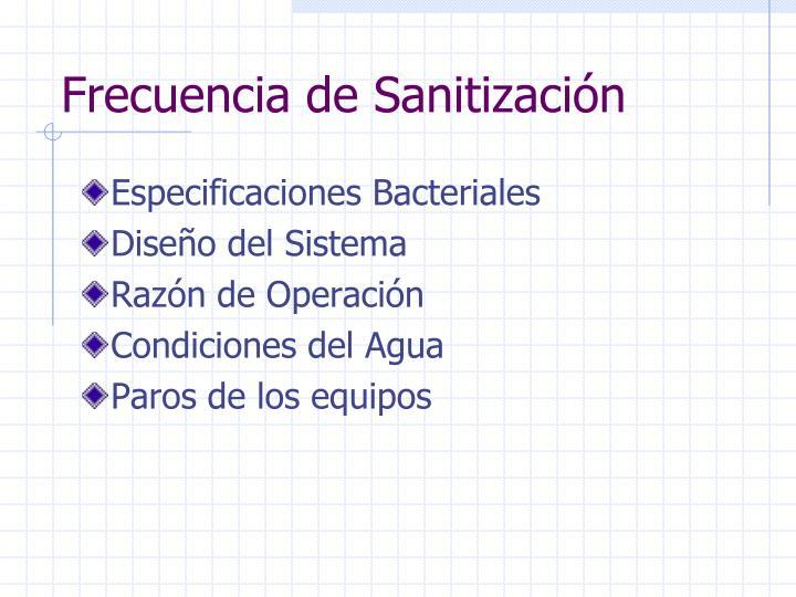 Frecuencia de Sanitización