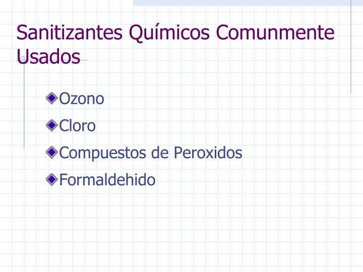 Sanitizantes Químicos Comunmente Usados