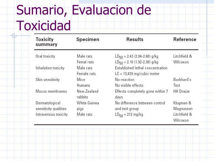 Sumario, Evaluacion de Toxicidad