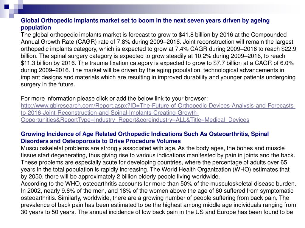 Global Orthopedic Implants market set to boom in the next seven years driven by ageing population