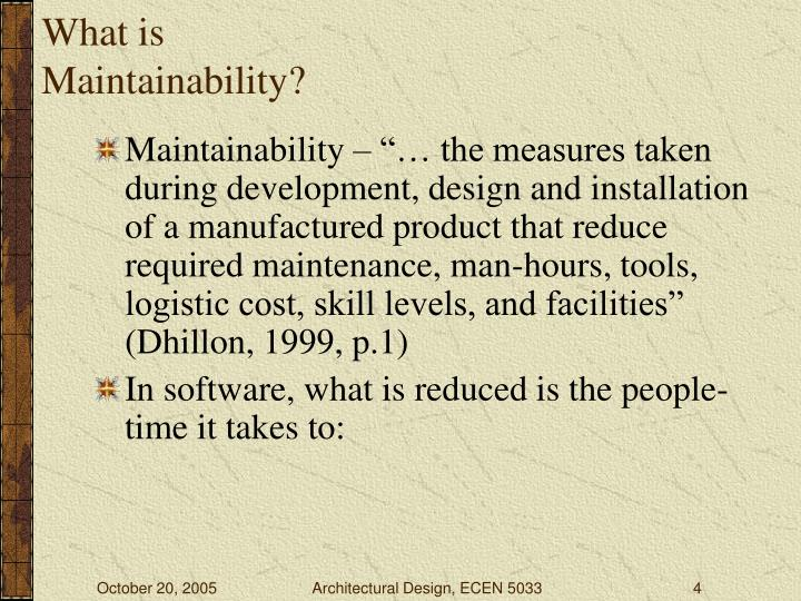 What is Maintainability?