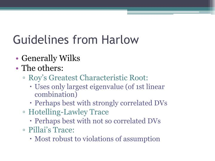 Guidelines from Harlow