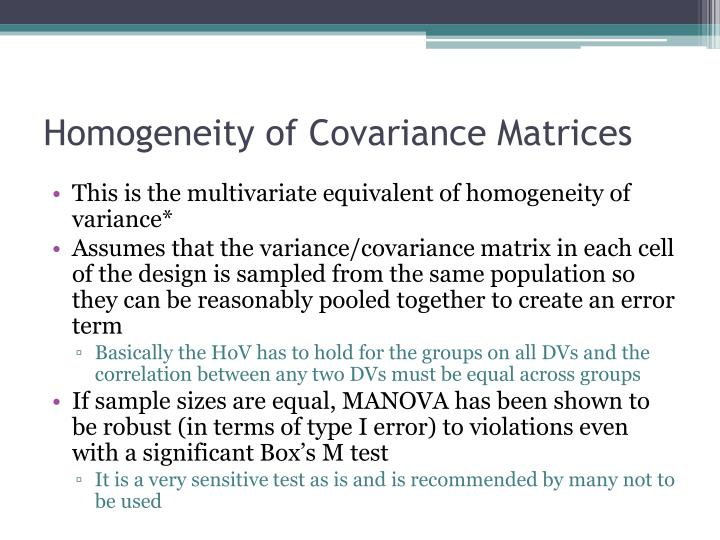 Homogeneity of Covariance Matrices