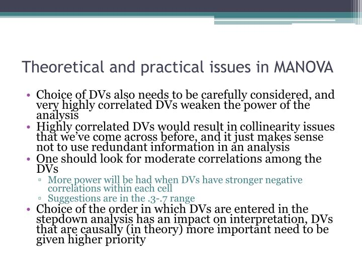 Theoretical and practical issues in MANOVA