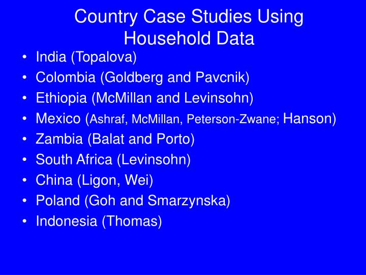 Country Case Studies Using Household Data