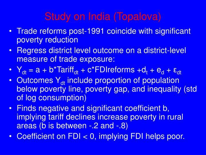 Study on India (Topalova)