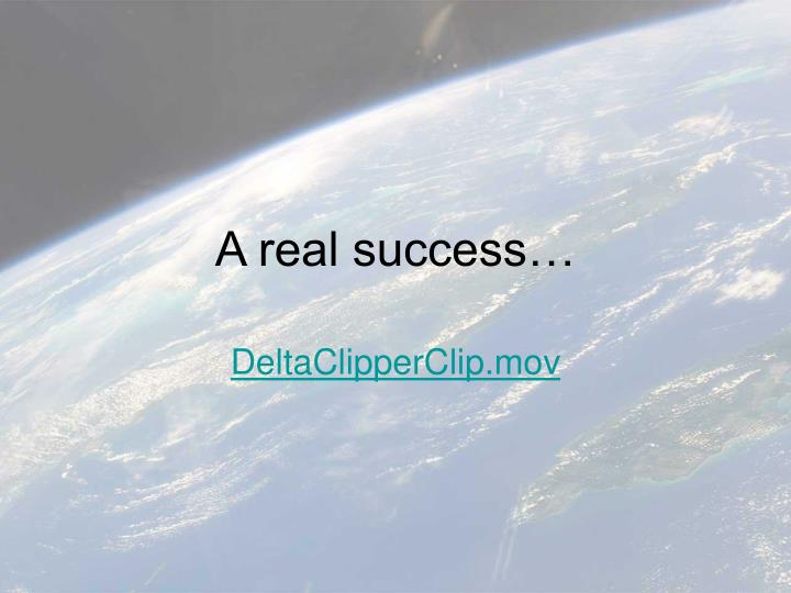A real success…