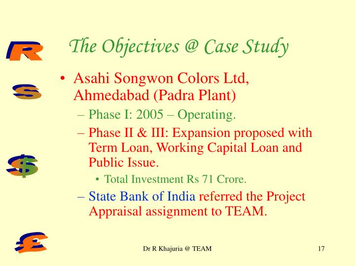 The Objectives @ Case Study