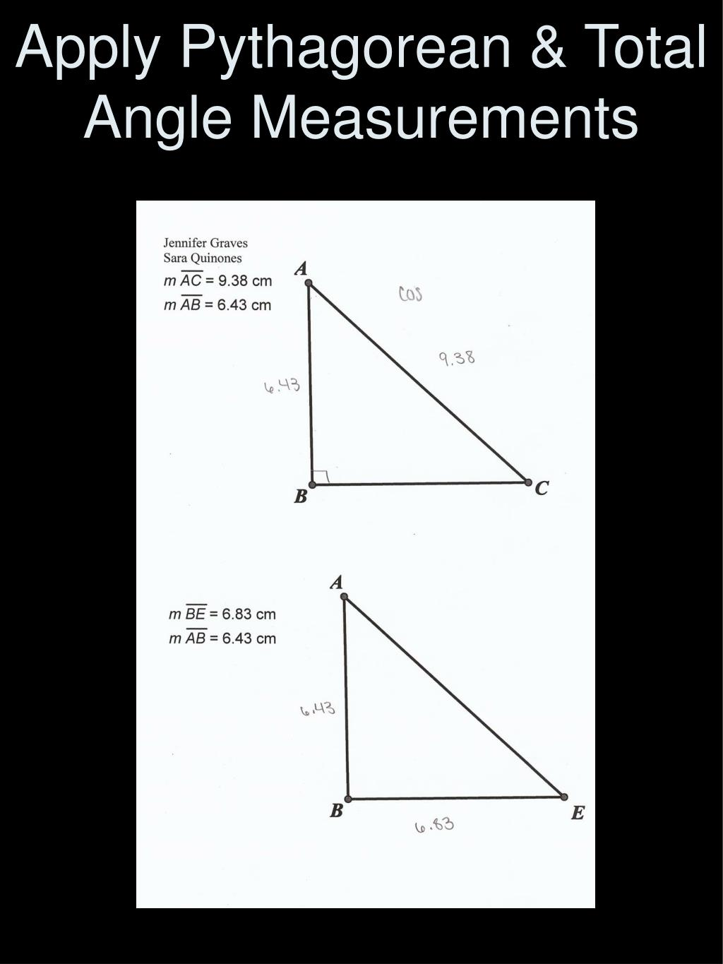 Apply Pythagorean & Total Angle Measurements
