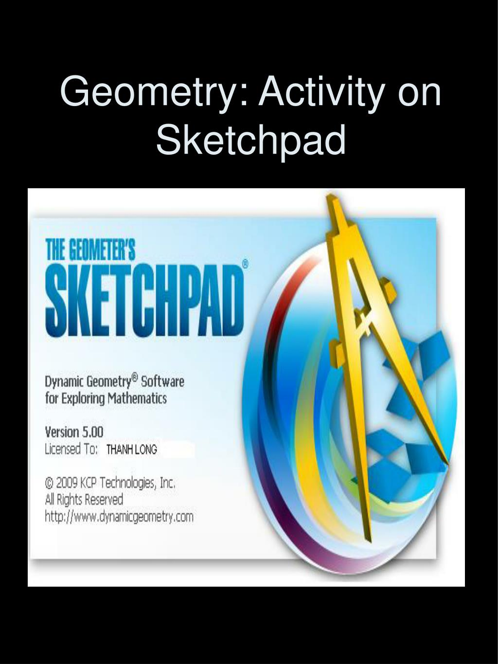 Geometry: Activity on Sketchpad