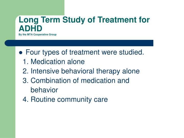 Long Term Study of Treatment for ADHD