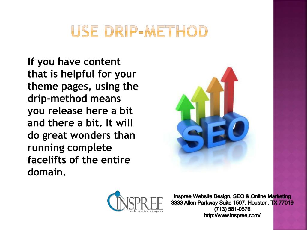 use drip-method