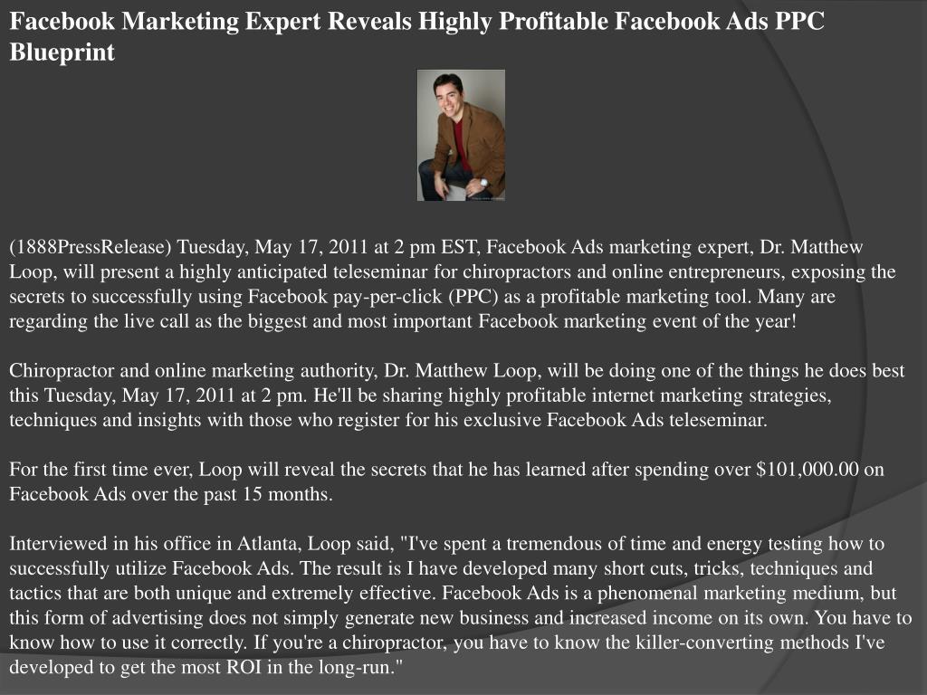 Facebook Marketing Expert Reveals Highly Profitable Facebook Ads PPC Blueprint