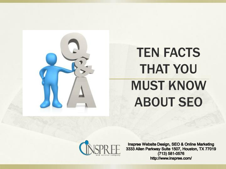 Ten facts that you must know about seo