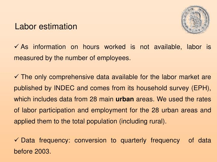 Labor estimation