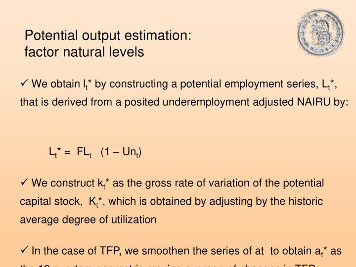 Potential output estimation: