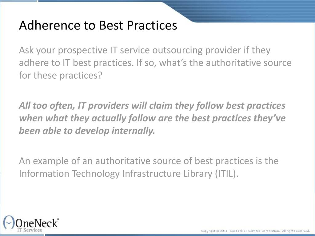 Adherence to Best Practices