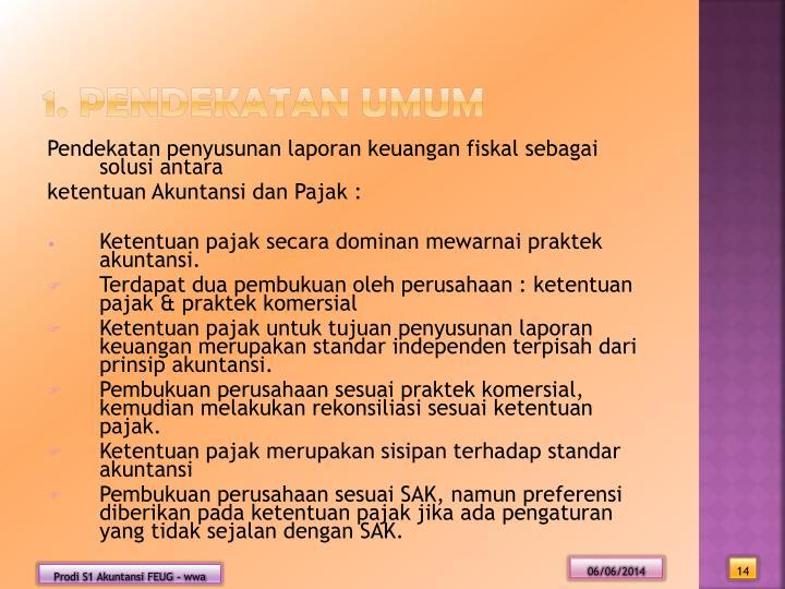 1. Pendekatan Umum