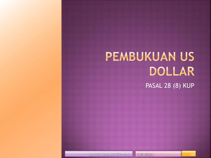 PEMBUKUAN US DOLLAR
