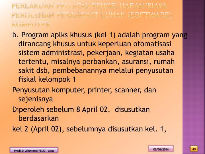 Perlakuan PPh atas Pengeluaran/Biaya perolehan Perangkat Lunak (Software) Komputer