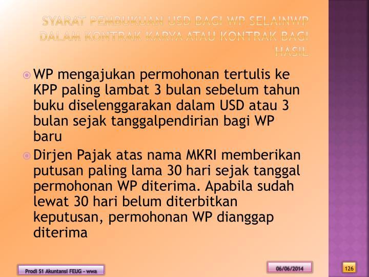 Syarat Pembukuan USD bagi WP selainWP dalam kontrak Karya atau Kontrak Bagi Hasil
