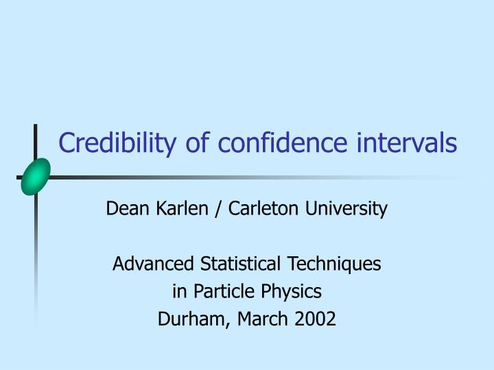 Credibility of confidence intervals