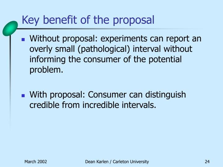 Key benefit of the proposal