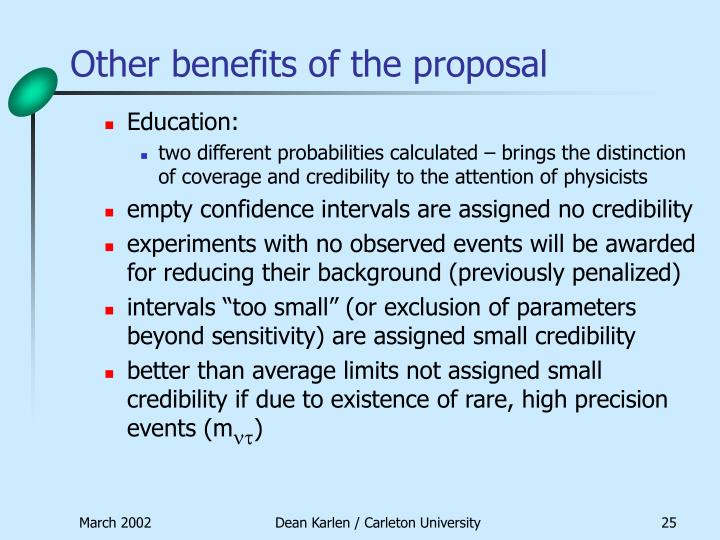 Other benefits of the proposal