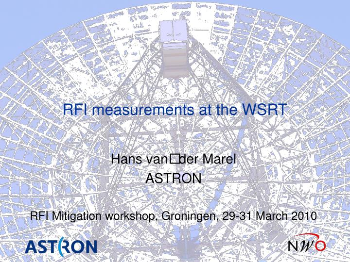 RFI measurements at the WSRT