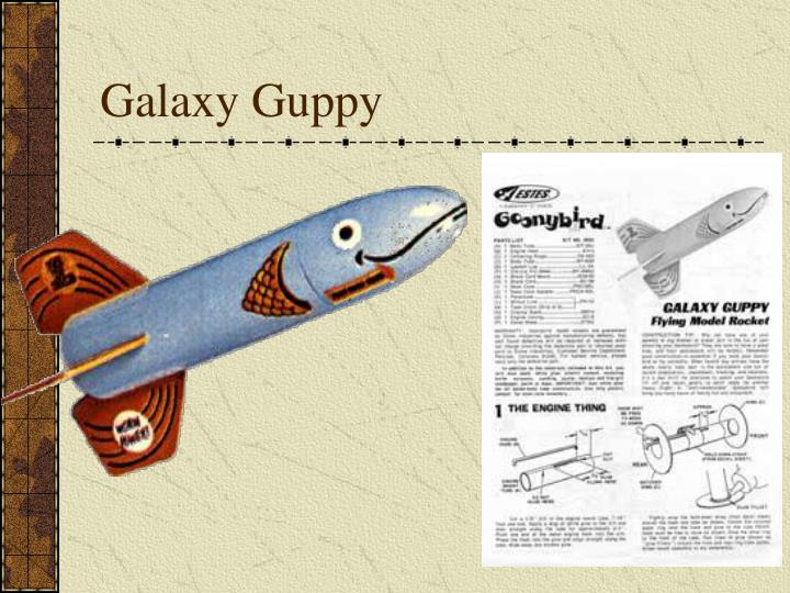 Galaxy Guppy