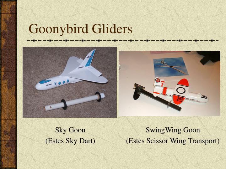 Goonybird Gliders