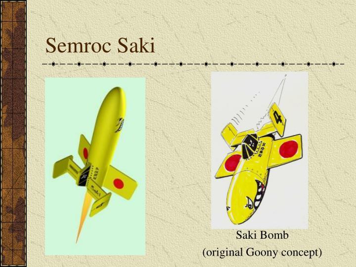 Semroc Saki