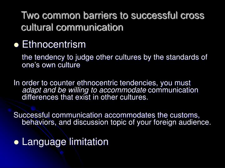 barriers to cross cultural commuinication Highest cultural communication barriers, followed by other  tucker and spear  (2006) stated that nurses from different cultures commonly.