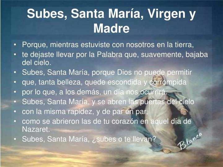 Subes, Santa María, Virgen y Madre